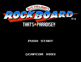 Wily & Light no Rockboard - That's Paradise (Japan) [En by Interordi v1.1] (Mega Man Version)