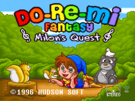 Do-Re-Mi Fantasy - Milon no Dokidoki Daibouken (Japan) [En by Gaijin+RPGOne v1.0] (~Do-Re-Mi Fantasy - Milon's Quest)